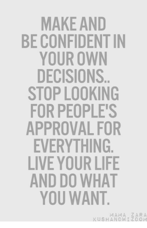 Own your decisions